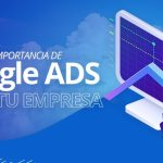 Importancia de Google Ads para empresarios